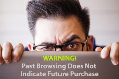 Past Browsing Does Not Indicate Future Purchase