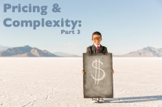 Pricing and Complexity (Part 3):  <strong>The Tech Obsession with Cheap</strong>